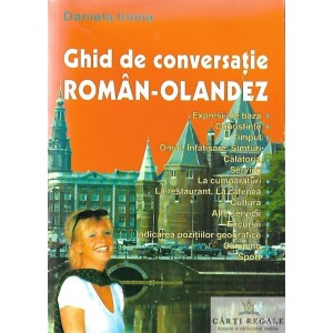 GHID DE CONVERSATIE ROMAN-OLANDEZ de DANIELA IRIMIA