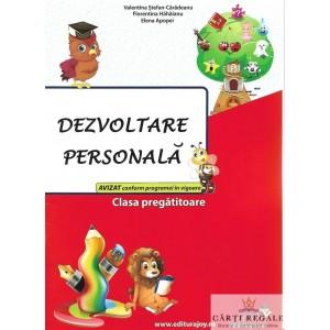 DEZVOLTARE PERSONALA. CLASA PREGATITOARE de VALENTINA STEFAN-CARADEANU
