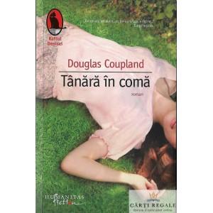 TANARA IN COMA de DOUGLAS COUPLAND