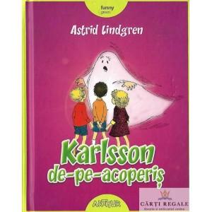 KARSSON DE-PE-ACOPERIS de ASTRID LINDGREN