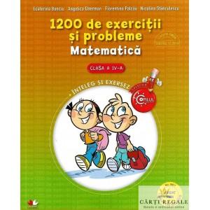 1200 DE EXERCITII SI PROBLEME MATEMATICA CLASA A IV A de ECATERINA BONCIU