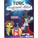 TORC MAGICIANUL CIFRELOR. MATEMATICA DISTRACTIVA PENTRU CLASA I