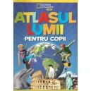ATLASUL LUMII PENTRU COPII NATIONAL GEOGRAPHIC KIDS