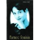 FARMEC FEMININ de PAVEL CORUT