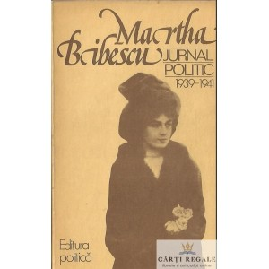JURNAL POLITIC 1939-1941 de MARTHA BIBESCU