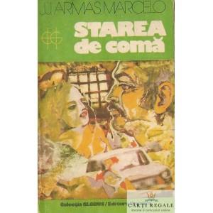 STAREA DE COMA de J.J. ARMAS MARCELO