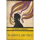 SOMNUL DE VECI de RAYMOND CHANDLER