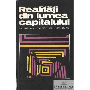 REALITATI DIN LUMEA CAPITALULUI de EMIL GEORGESCU