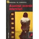 ASASINUL ACORDA INTERVIURI de MIRCEA M. IONESCU