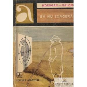 SA NU EXAGERAM de MOROGAN-SALOMIE