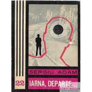 IARNA, DEPARTE... de SERGIU ADAM