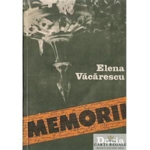 MEMORII de ELENA VACARESCU