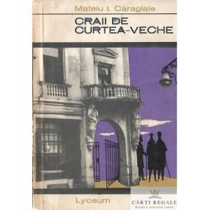 CRAII DE CURTEA-VECHE de MATEIU I. CARAGIALE