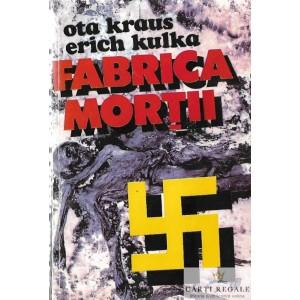 FABRICA MORTII de OTA KRAUS, ERICH KULKA