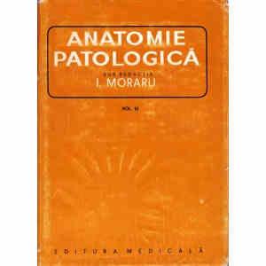 ANATOMIE PATOLOGICA de I. MORARU VOLUMUL 3