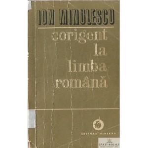 CORIGENT LA LIMBA ROMANA de ION MINULESCU