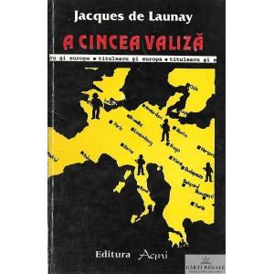A CINCEA VALIZA de JACQUES DE LAUNAY