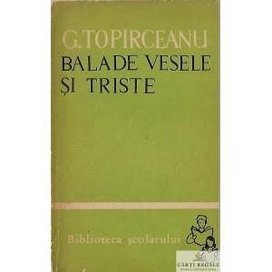 BALADE VESELE SI TRISTE de G. TOPIRCEANU