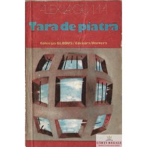 TARA DE PIATRA de ALEX LA GUMA