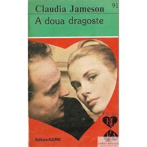 A DOUA DRAGOSTE de CLAUDIA JAMESON