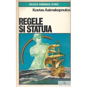 REGELE SI STATUIA de KOSTAS ASIMAKOPOULOS