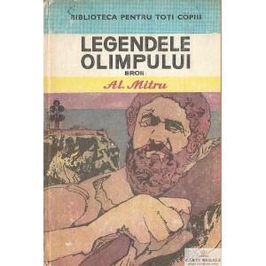 LEGENDELE OLIMPULUI  EROII de AL. MITRU VOLUMUL 2