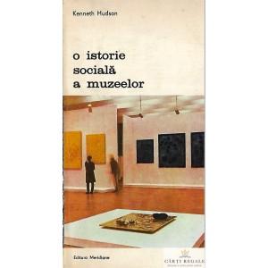 O ISTORIE SOCIALA A MUZEELOR de KENNETH HUDSON