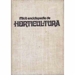 MICA ENCICLOPEDIE DE HORTICULTURA de VASILE SONEA