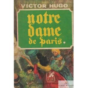NOTRE DAME DE PARIS de VICTOR HUGO VOLUMUL 1