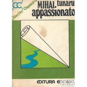 APPASSIONATO de MIHAI TUNARU