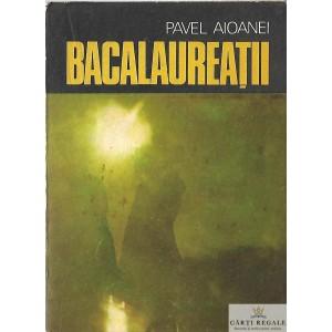 BACALAUREATII de PAVEL AIOANEI
