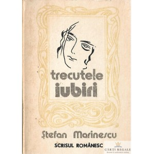 TRECUTELE IUBIRI de STEFAN MARINESCU
