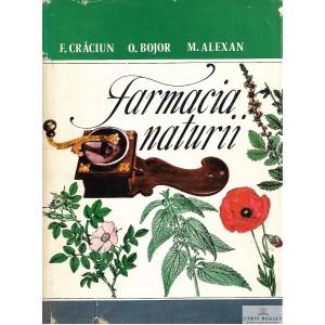FARMACIA NATURII de F. CRACIUN, O. BOJOR, M. ALEXAN