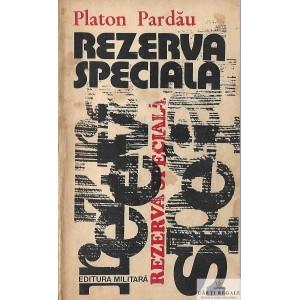 REZERVA SPECIALA de PLATON PARDAU