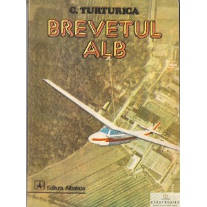 BREVETUL ALB de C. TURTURICA