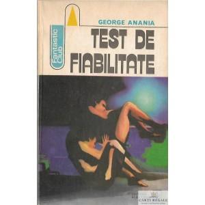 TEST DE FIABILITATE de GEORGE ANANIA