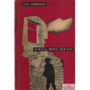 OMUL MEU DRAG de IURI GHERMAN