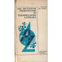 MIC DICTIONAR INDRUMATOR DE TERMINOLOGIE LITERARA de C. FIERASCU