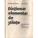 DICTIONAR ELEMENTAR DE STIINTE de MARIUCA MARCU