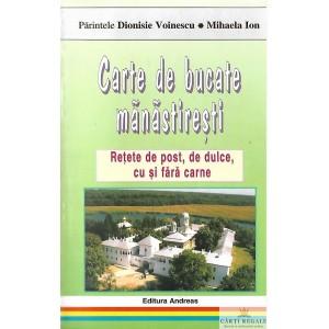 CARTE DE BUCATE MANASTIRESTI de DIONISIE VOINESCU