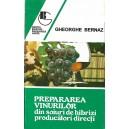 PREPARAREA VINURILOR DIN SOIURI HIBRIZI PRODUCATORI DIRECTI de GHEORGHE BERNAZ