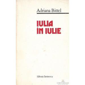 IULIA IN IULIE de ADRIANA BITTEL