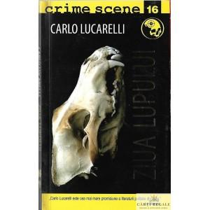 ZIUA LUPULUI de CARLO LUCARELLI