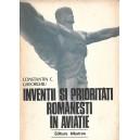 INVENTII SI PRIORITATI ROMANESTI IN AVIATIE de CONSTANTIN C. GHEORGHIU