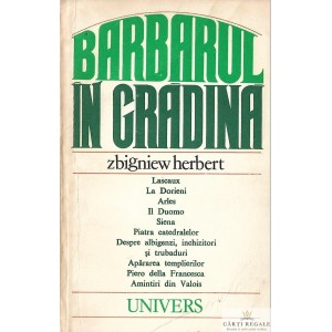 BARBARUL IN GRADINA de ZBIGNIEW HERBERT