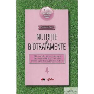 NUTRITIE SI BIOTRATAMENTE de PHYLLIS A. BALCH VOLUMUL 4