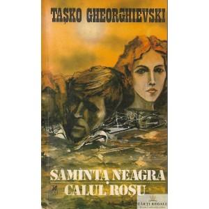 SAMANTA NEAGRA. CALUL ROSU de TASKO GHEORGHIEVSKI