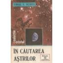 IN CAUTAREA ASTRILOR de VIRGIL V. SCURTU