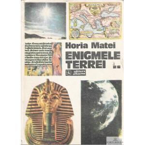 ENIGMELE TERREI de HORIA MATEI VOLUMUL 2