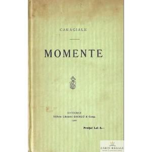MOMENTE de ION LUCA CARAGIALE